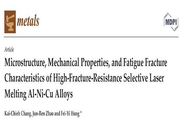 Collaborating with Dr. Hung on 3DP Aluminum Materials Research Published in SCI